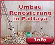 Renovierungen und Umbauten in Pattaya Naklua und Jomtien